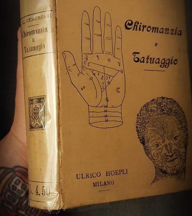 CHIROMANZIA e TATUAGGIO ricerche e aneddoti da meta` 800 fino ai primi del 900.